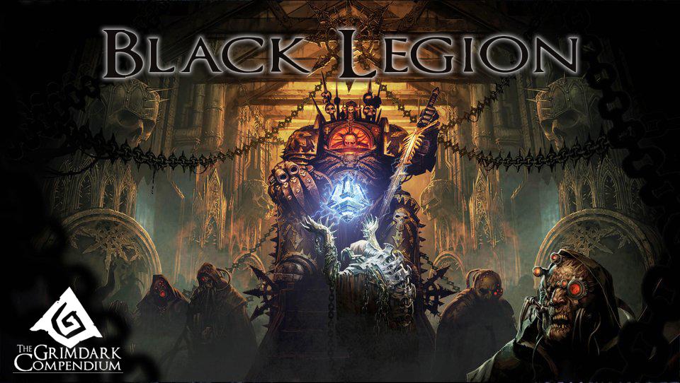 The Grimdark Compendium: Black Legion is Here!